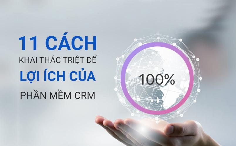 Lợi ích của phần mềm CRM
