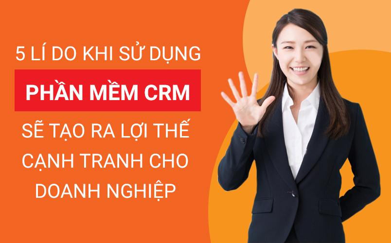 lí do sử dụng phần mềm CRM
