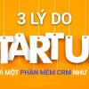 3 lý do start-up cần tới một phần mềm CRM như Vtiger