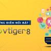 Vtiger 8- Những điểm nổi bật